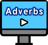 Adverbs Lesson