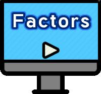 Factors Lesson