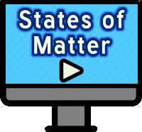 States Of Matter Videos